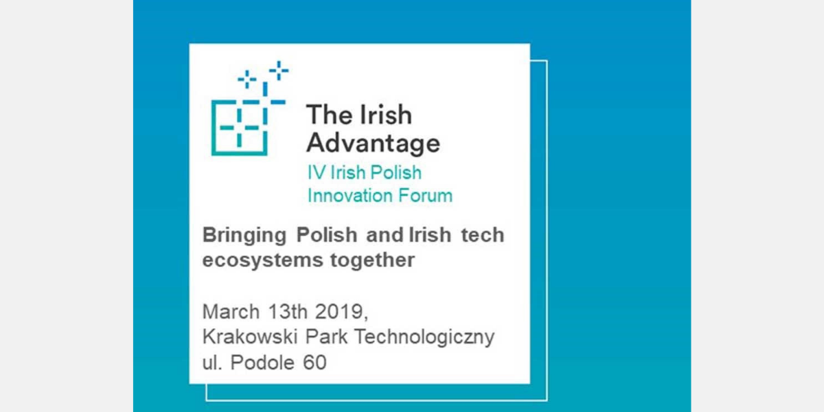 IV Irish Polish Tech Innovation Forum