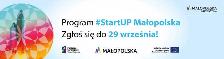 , #StartUP Małopolska Acceleration Program Is Recruiting For Batch #5 [Polish]